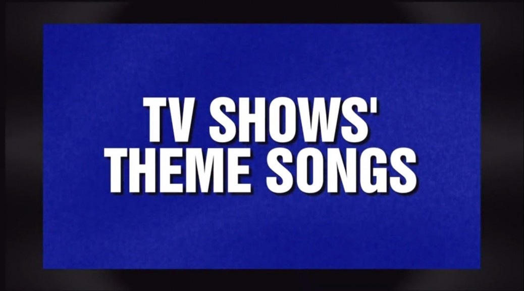 tv show theme songs